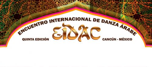 """Encuentro de Danzas Árabes de Cancún """"EIDAC"""""""